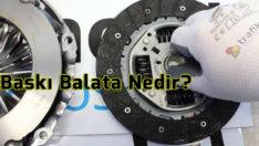 Baskı Balata Nedir?